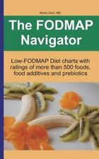 The FODMAP Navigator: Low-FODMAP Diet charts with ratings of more than 500 foods
