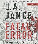 Fatal Error by J. A. Jance (2011, CD, Unabridged)