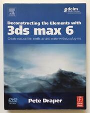 PETER DRAPER - Deconstructing the Elements with 3ds max 6: Create natural fire,
