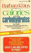 Calories and Carbohydrates: A Dictionary Listing o