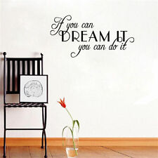 If You Can Dream It You Can Do It Vinyl Word Quote Wall Decal Love Inspirational