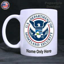 Department of Homeland Security Personalized 11oz. Coffee Mug. Made in the USA.