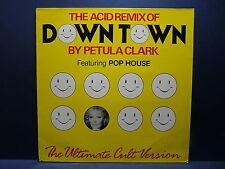 """MAXI 12"""" PETULA CLARK Downtown Acid remix 14250-6"""