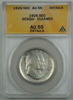 1926 Sesqui Commemorative Silver Half Dollar Coin ANACS AU 55 Detail Cleaned