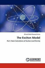 NEW The Exciton Model: Part I. Basic Calculations of Nuclear Level Density