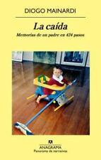 La Caida : Memorias de un padre en 424 pasos  (ExLib) by Diogo Mainardi