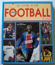 LE LIVRE D'OR DU FOOTBALL 1995   -  Gérard Ejnes & Pierre-Marie Descamps