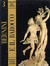 Bernini e il Barocco - Fratelli Fabbri Editore 1968 Capolavori Scultura