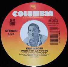 """Rap 45~KRIS KROSS~Warm It Up LP Version / Dupri's Mix~CLEAN VINYL 7"""""""