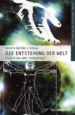 Die Entstehung der Welt von Dennis Gordon Lindsay (2007, Taschenbuch)