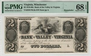 1840 $2 Bank of the Valley Winchester Virginia Obsolete Remainder PMG Gem 68 EPQ