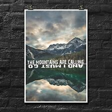 The Mountains Are Calling And I Must Go   Poster   Inspirational   Travel   Art