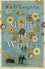 Minds of Winter by Ed O'Loughlin; NEW; Hardcover; 9781780871721