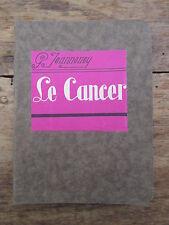 LES PETITS PRECIS LE CANCER PAR JEANNENEY 1931