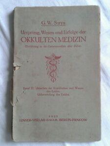 Ursprung, Wesen u. Erfolge der Okkulten Medizin, Einführung in die Geheimmedizin