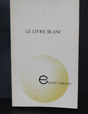 Le livre blanc Erotika Biblion 5 illustré (Jean Cocteau)