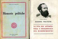 Felice Orsini MEMORIE POLITICHE, VITA PIÙ AVVENTUROSA E ROMANZESCA RISORGIMENTO