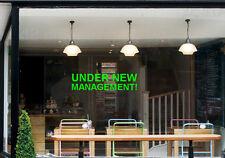 UNDER NEW MANAGEMENT Sign for Shop, Various Colours, Shop Front, Stick on Inside
