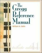 The Gregg Reference Manual: A Manual of Style, Grammar, Usage, and Formatting Tr