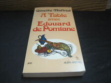 Ginette MATHIOT: A table avec Edouard de Pomiane
