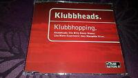 Klubbheads / Klubbhopping - Maxi CD