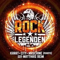 CITY,MASCHINE (PUHDYS),MATTHIAS REIM KARAT - ROCK LEGENDEN VOL.2   CD NEU