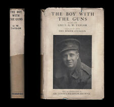 1919 Taylor BOY WITH THE GUNS  Royal Field Artillery YPRES Suvla SERBIA Salonika
