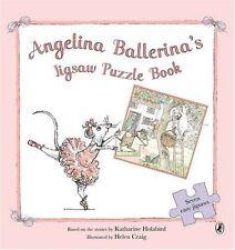 Angelina Ballerina's Jigsaw Puzzle Book,Katharine Holabird, Helen Craig