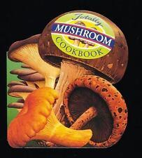 Totally Mushrooms Cookbook by Helene Siegel and Karen Gillingham