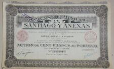 Compañía Minería Santiago y Anexas acción de la 100 francos 1925