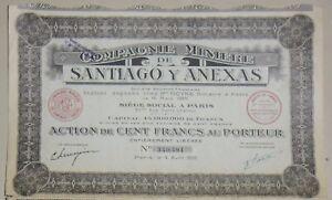 Compagnie Minière de Santiago y Anexas action de 100 francs 1925