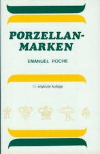 Porzellan-Marken von Emanuel Poche. 11. Auflage 1999