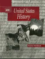 United States History Student Workbook by AGS Secondary