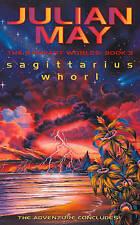 Sagittarius Whorl: The Rampart Worlds: Book 3 by Julian May (Paperback, 2002)