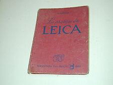 .livre La Pratique du LEICA, 240 pages en français 1956 photo photographie