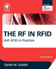 The RF in Rfid: UHF Rfid in Practice, Dobkin 9780123945839 Fast Free Shipping.=