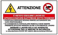 N°10 Cartello segnaletica adesivo attenzione apparecchiature elettriche 75x120mm