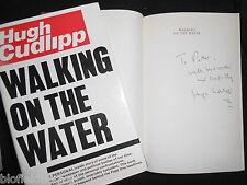 SIGNED: Walking on Water - Hugh Cudlipp 1976-1st, Newspaper Editor, Daily Mirror