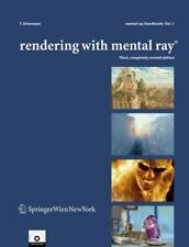 Rendering with Mental Ray® 1 by Thomas Driemeyer (2005, Mixed Media, Revised)