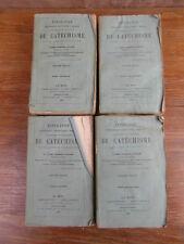 Abbé GUILLOIS / EXPLICATION HISTORIQUE DOGMATIQUE MORALE DU CATECHISME Ed 1856