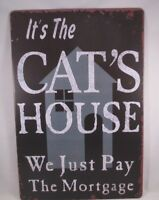 """Tin Metal Sign 8"""" x 12"""" It's The Cats House Wall Decor Sign"""