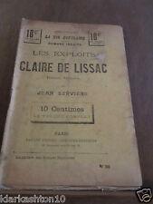Servière: les exploits de Claire de Lissac/ Bibliothèque de la vie populaire