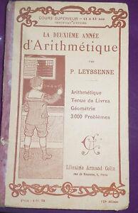 LA DEUXIEME ANNEE D' ARITHMETIQUE PAR P LEYSSENNE - 1909
