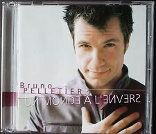 "BRUNO PELLETIER ""UN MONDE A L'ENVERS""  CD"
