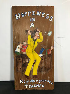 Original 70s Art Painting on Wood Shingle Happiness is a Kindergarten Teacher 77