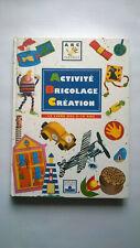 Livre A B C FLeurus : Activité  Bricolage Créations  (L421)