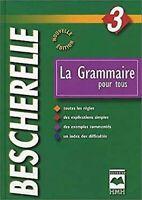 Livre Grammaire pour Tous (la) - Bescherelle par Bescherelle