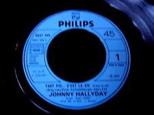"JOHNNY HALLYDAY/TANT PIS C'EST LA VIE/PHILIPS 6837 448/JUKE BOX/FRENCH SP 7""/GL"
