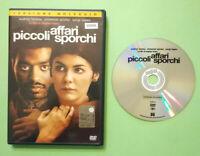 DVD Film Ita Thriller PICCOLI AFFARI SPORCHI audrey tautou ex nolo no vhs cd(T6)