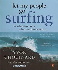 Let My People Go Surfing: The Education of a Reluctant Businessman by Chouina…